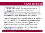 frame attributes