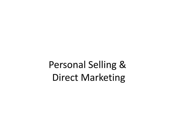 personal selling direct marketing n.
