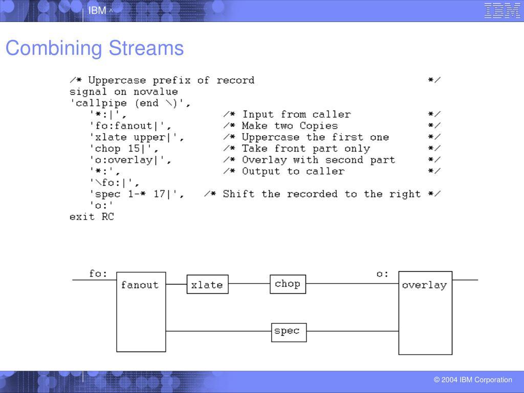 Combining Streams