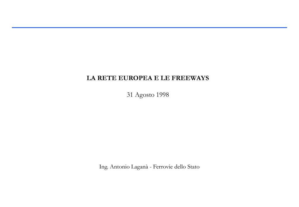 la rete europea e le freeways 31 agosto 1998 l.