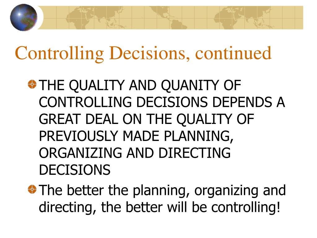 Controlling Decisions, continued