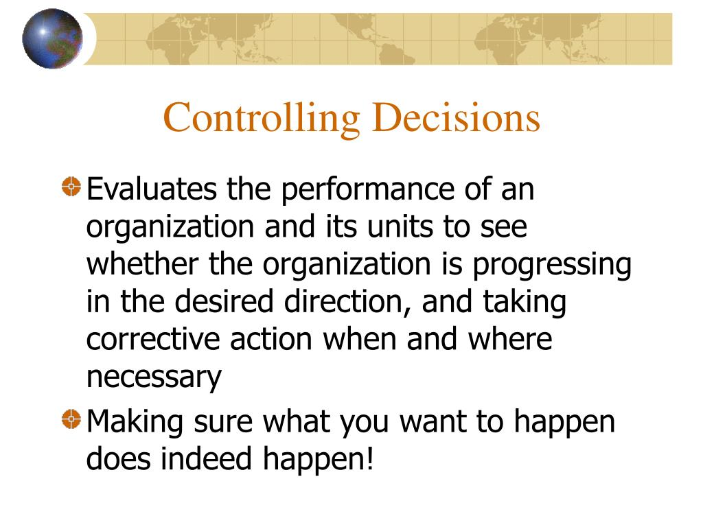 Controlling Decisions