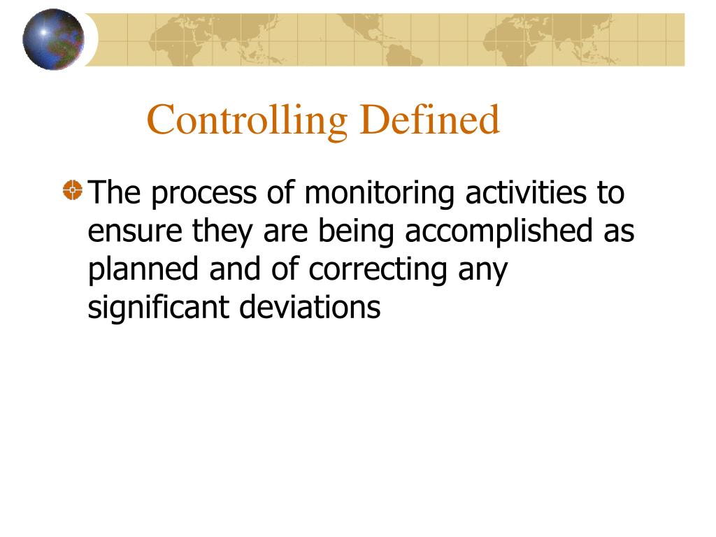 Controlling Defined