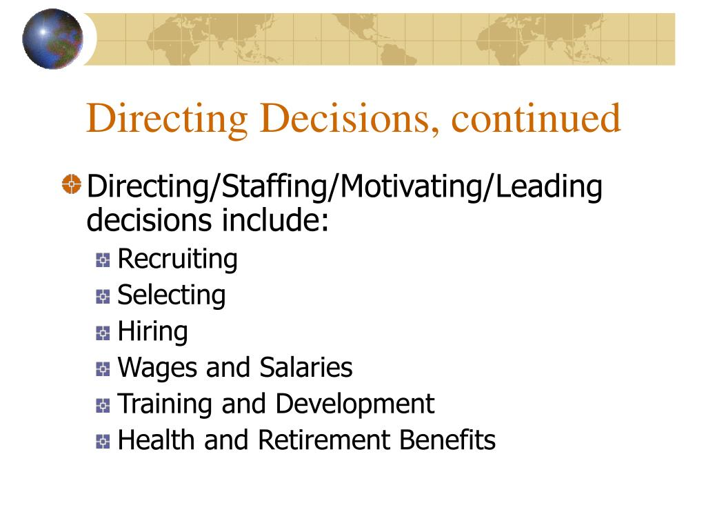 Directing Decisions, continued