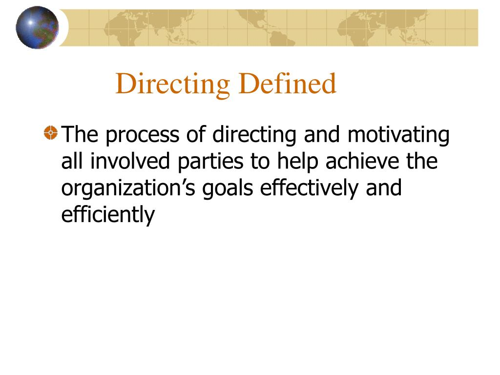 Directing Defined