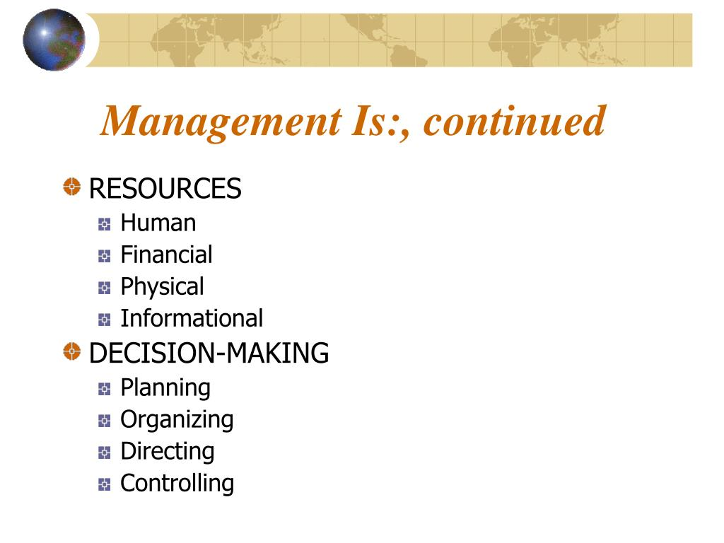 Management Is:, continued