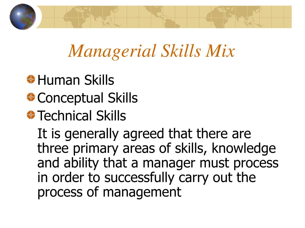 Managerial Skills Mix