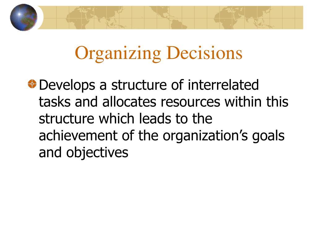Organizing Decisions