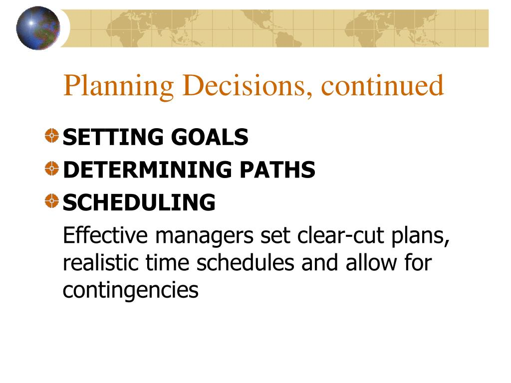 Planning Decisions, continued