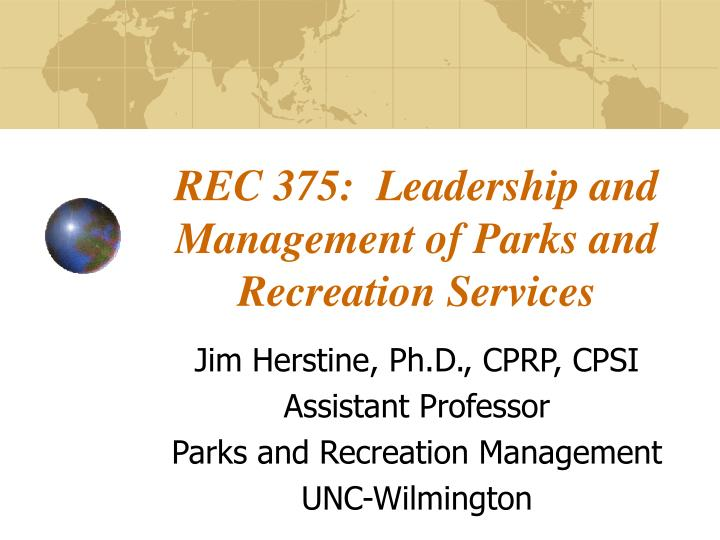 Rec 375 leadership and management of parks and recreation services