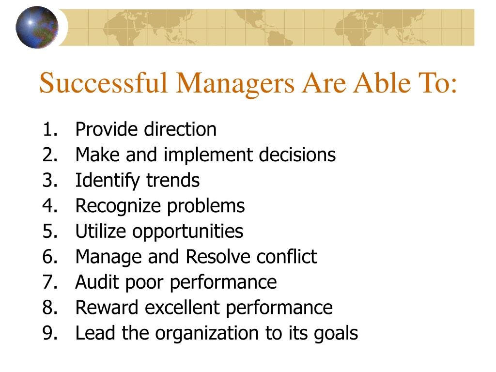 Successful Managers Are Able To: