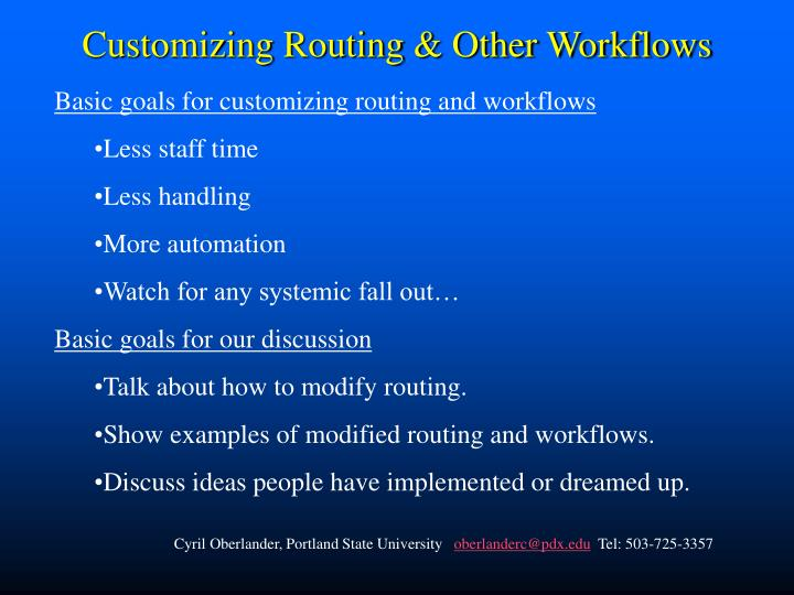 Customizing routing other workflows