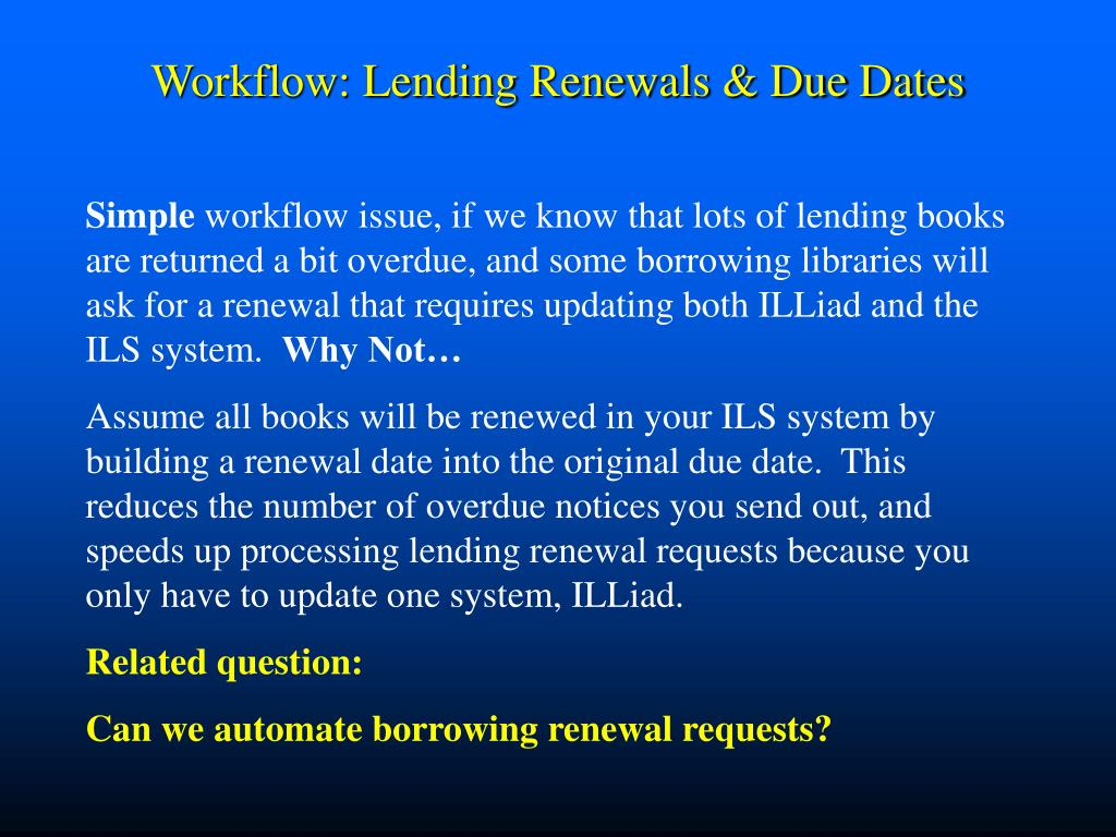 Workflow: Lending Renewals & Due Dates