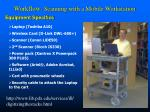 workflow scanning with a mobile workstation