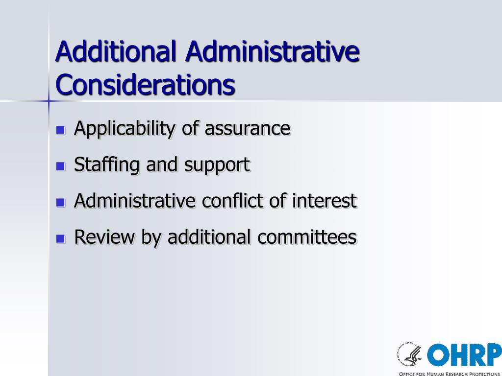 Additional Administrative Considerations
