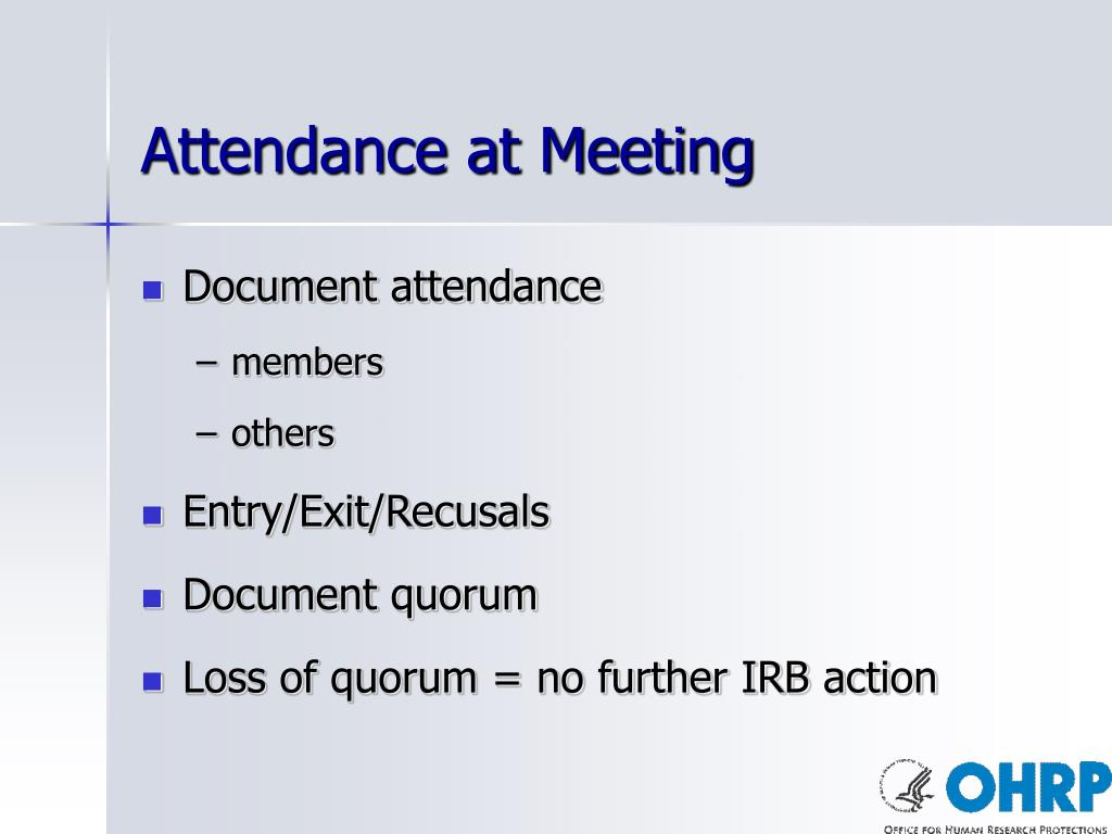 Attendance at Meeting