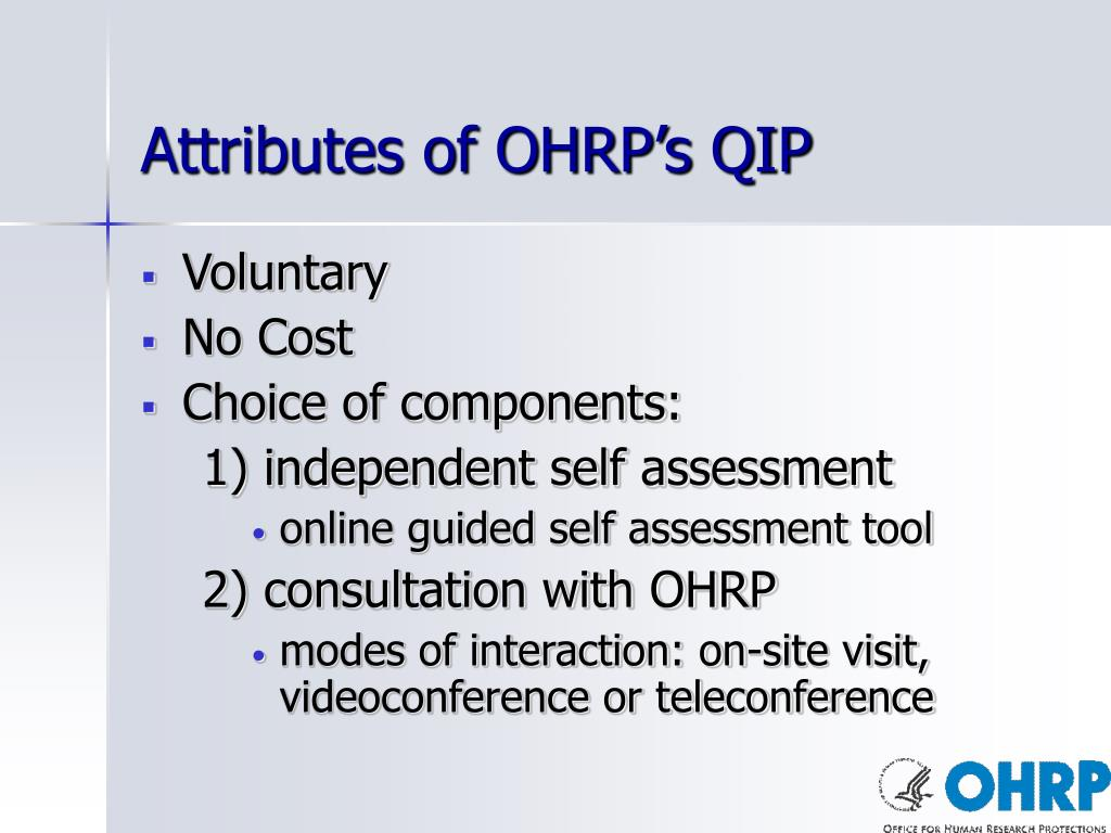 Attributes of OHRP's QIP