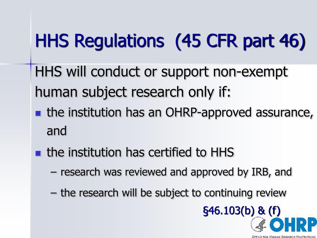 HHS Regulations  (45 CFR part 46)