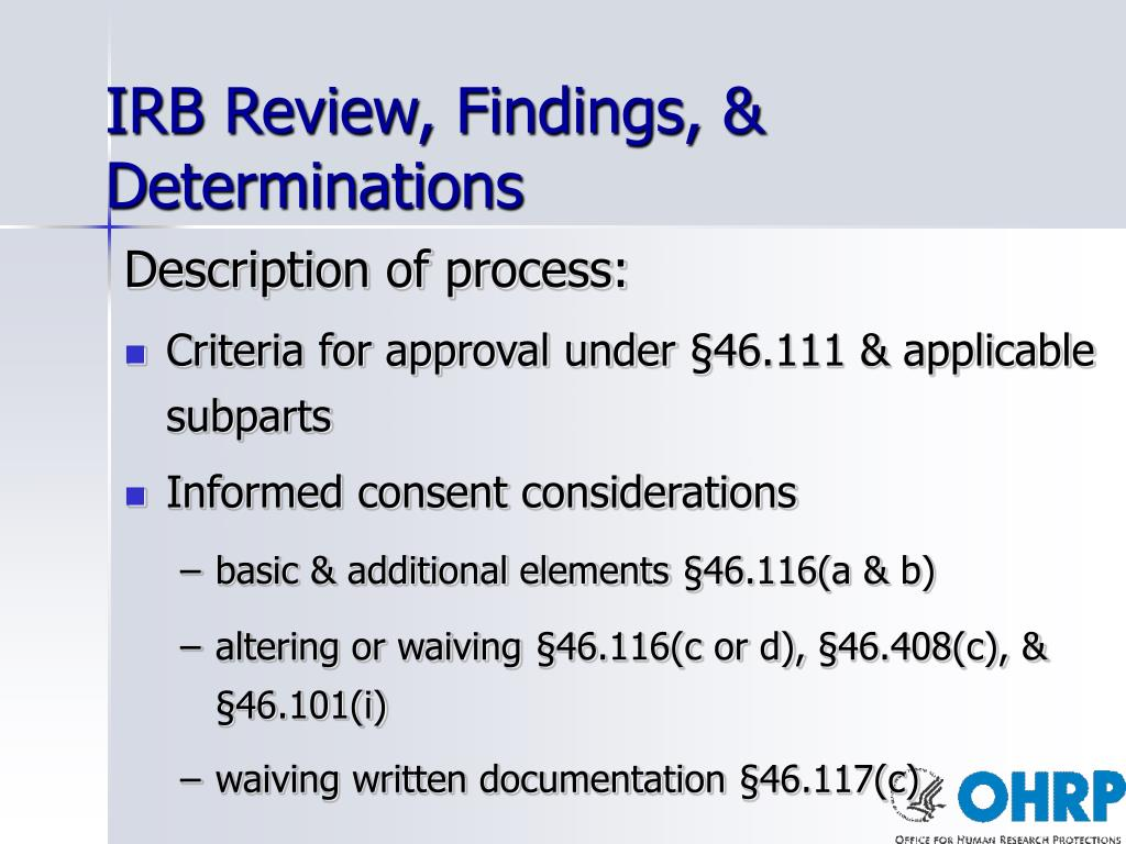 IRB Review, Findings, & Determinations