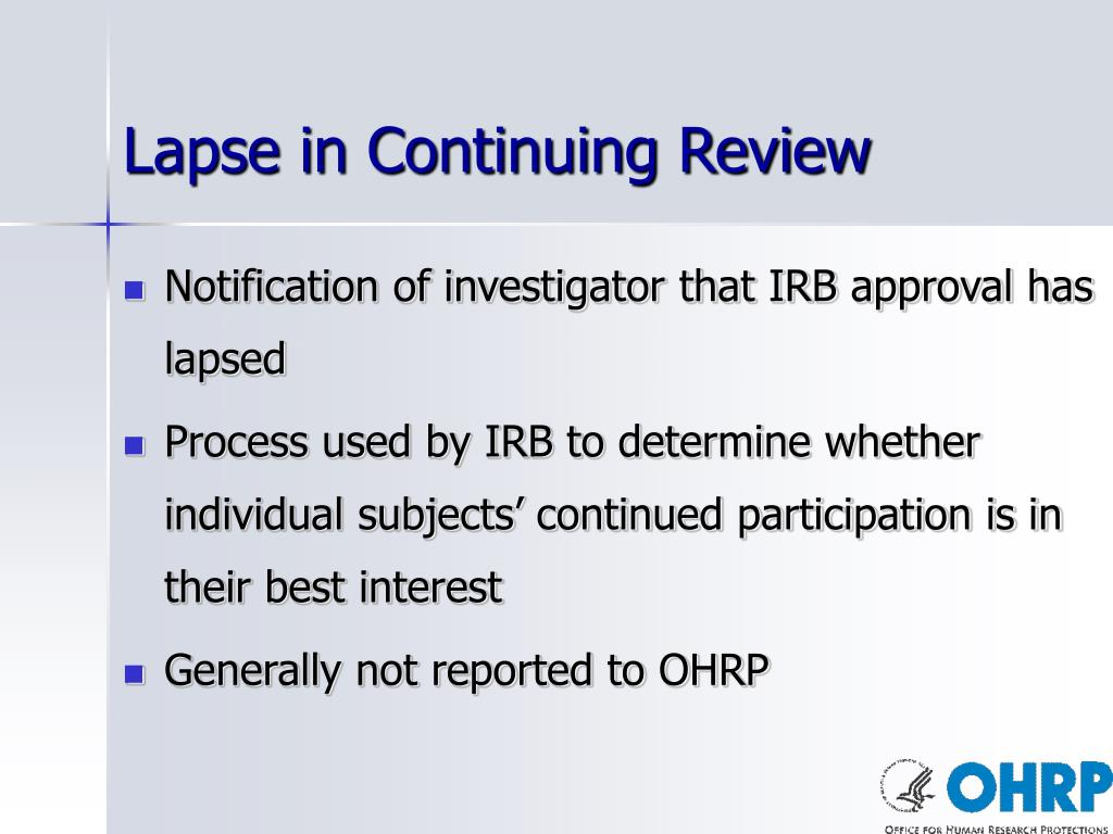 Lapse in Continuing Review