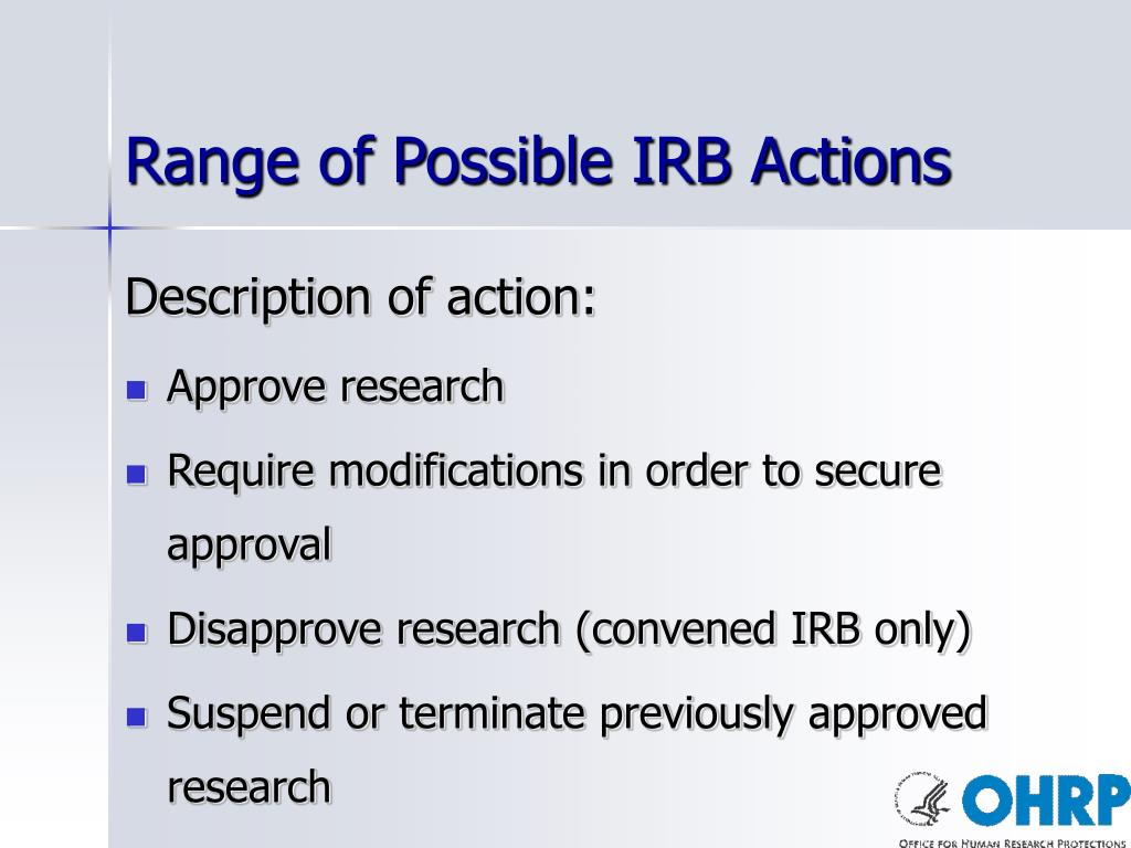 Range of Possible IRB Actions