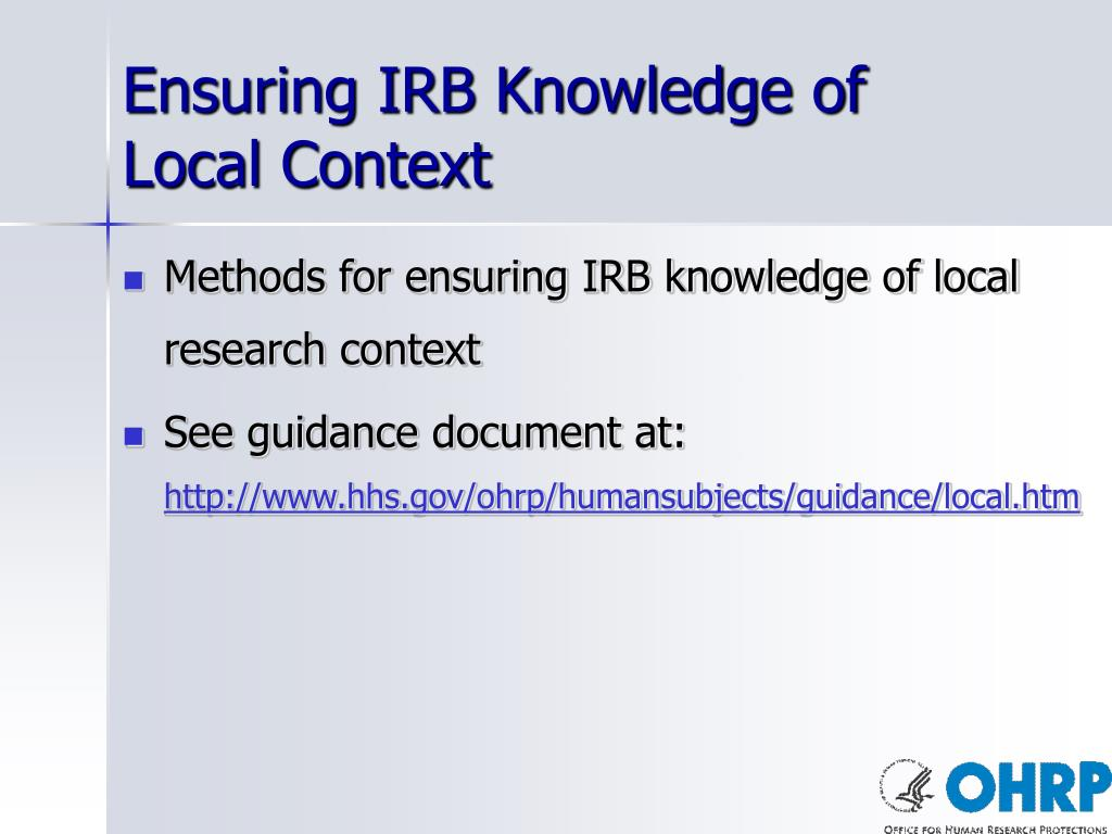 Ensuring IRB Knowledge of