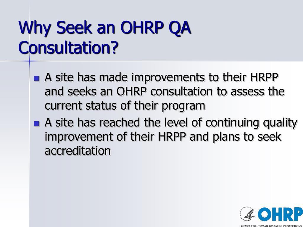Why Seek an OHRP QA Consultation?