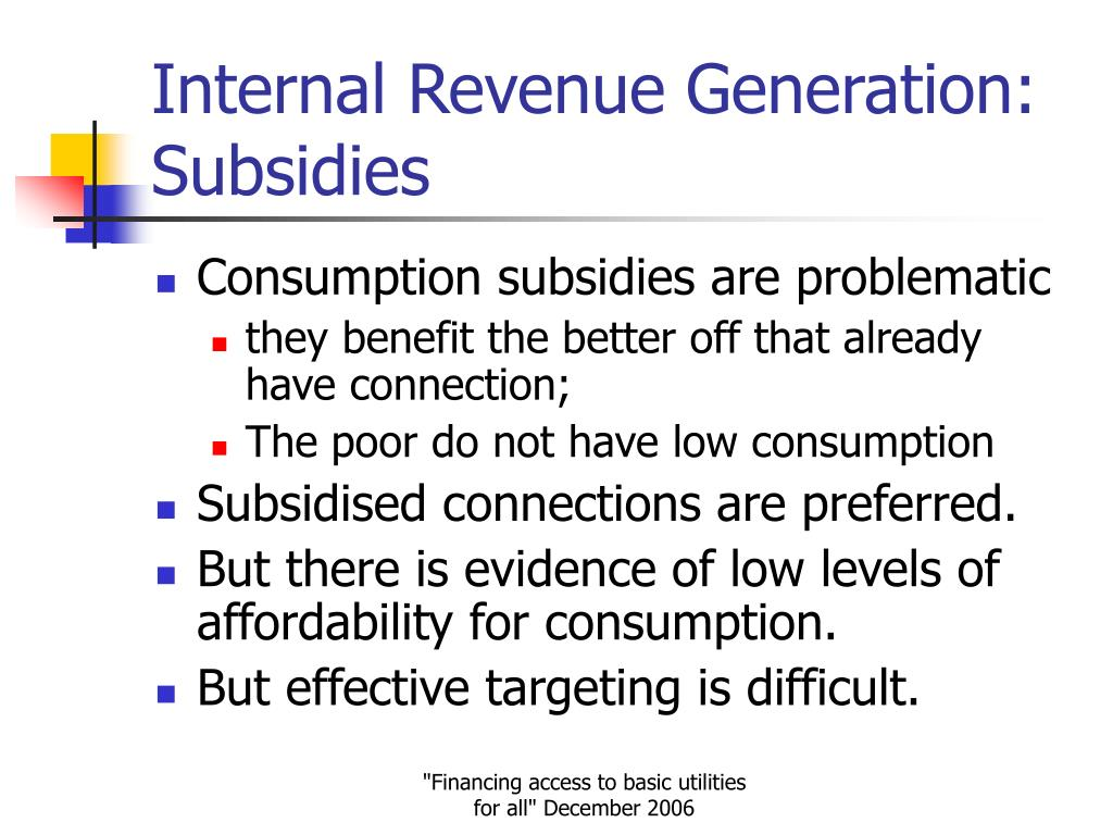 Internal Revenue Generation: Subsidies