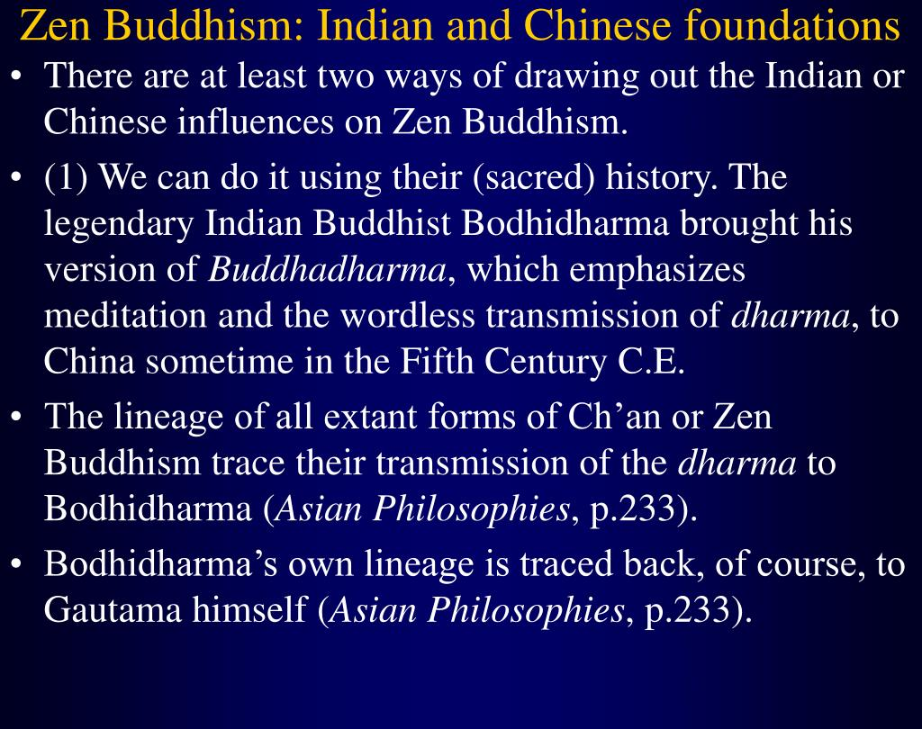 Zen Buddhism: Indian and Chinese foundations