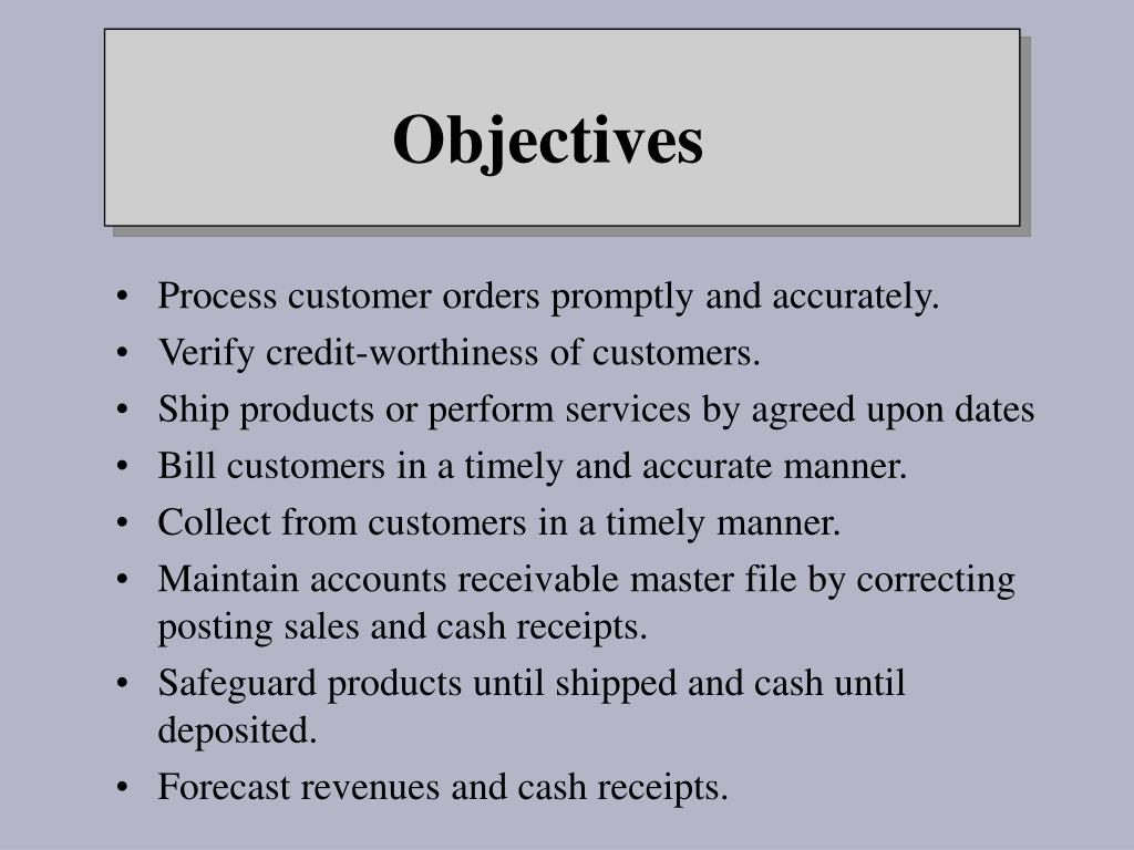 Process customer orders promptly and accurately.