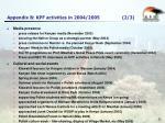 appendix b kpf activities in 2004 2005 2 3