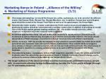 marketing kenya in poland alliance of the willing 4 marketing of kenya programme 3 3