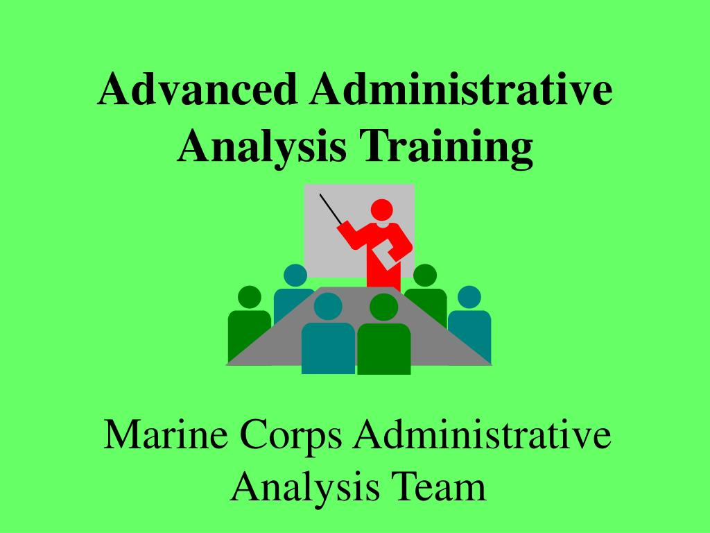 advanced administrative analysis training l.