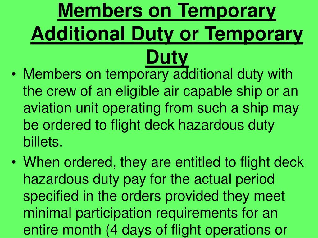 Members on Temporary Additional Duty or Temporary Duty