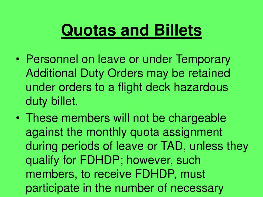 Quotas and Billets