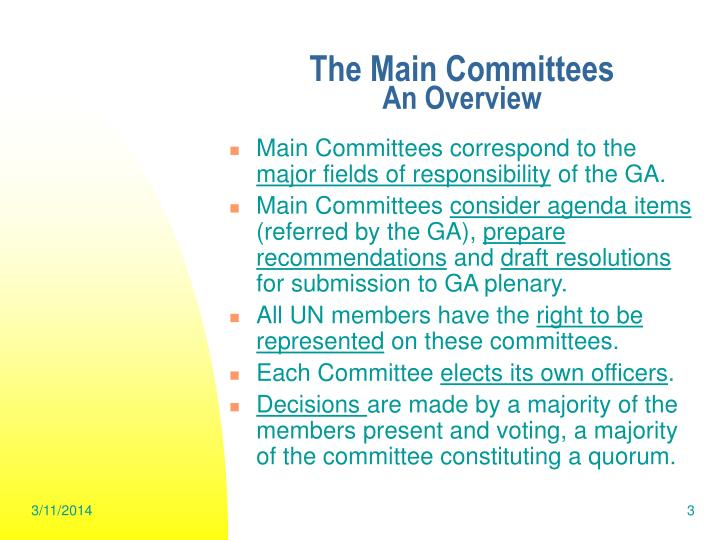 The main committees an overview