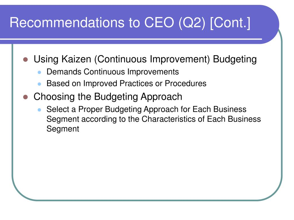 Recommendations to CEO (Q2) [Cont.]
