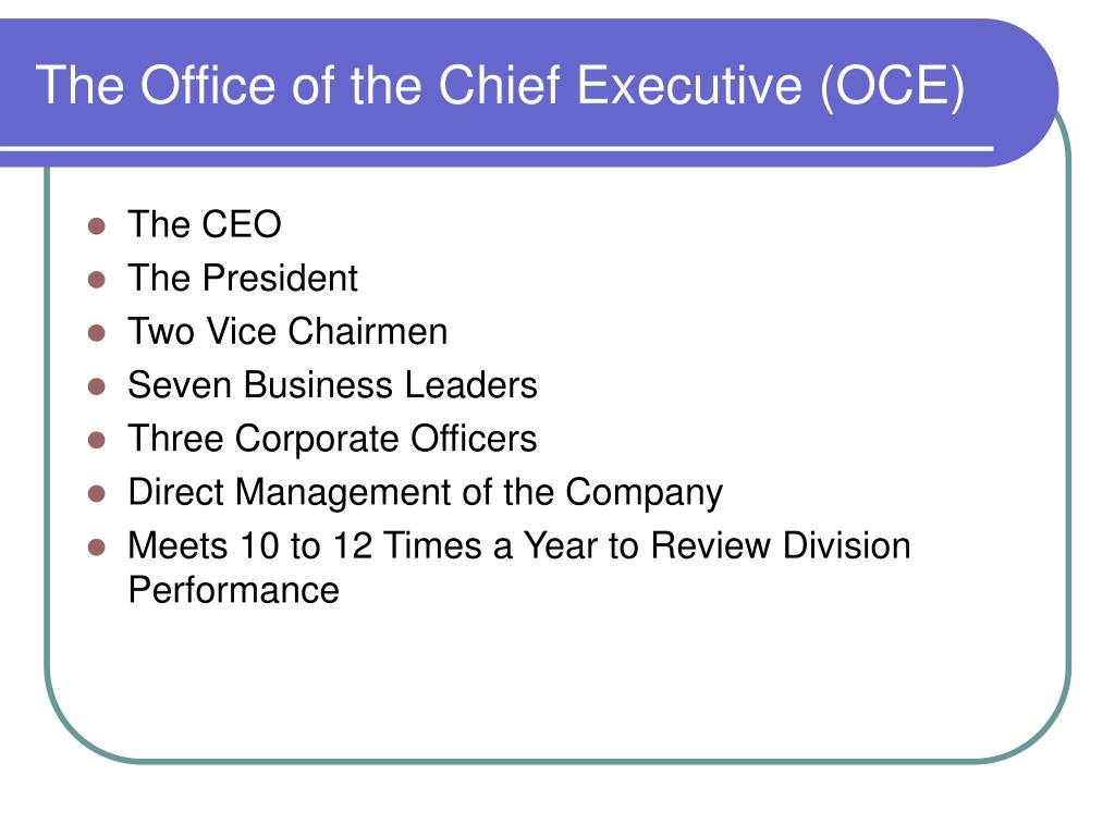 The Office of the Chief Executive (OCE)