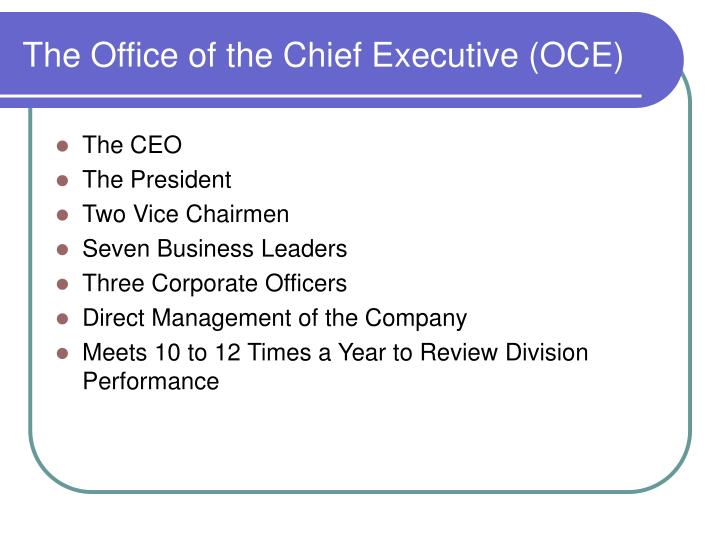 The office of the chief executive oce
