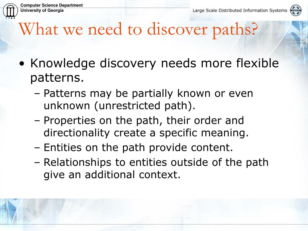 What we need to discover paths?