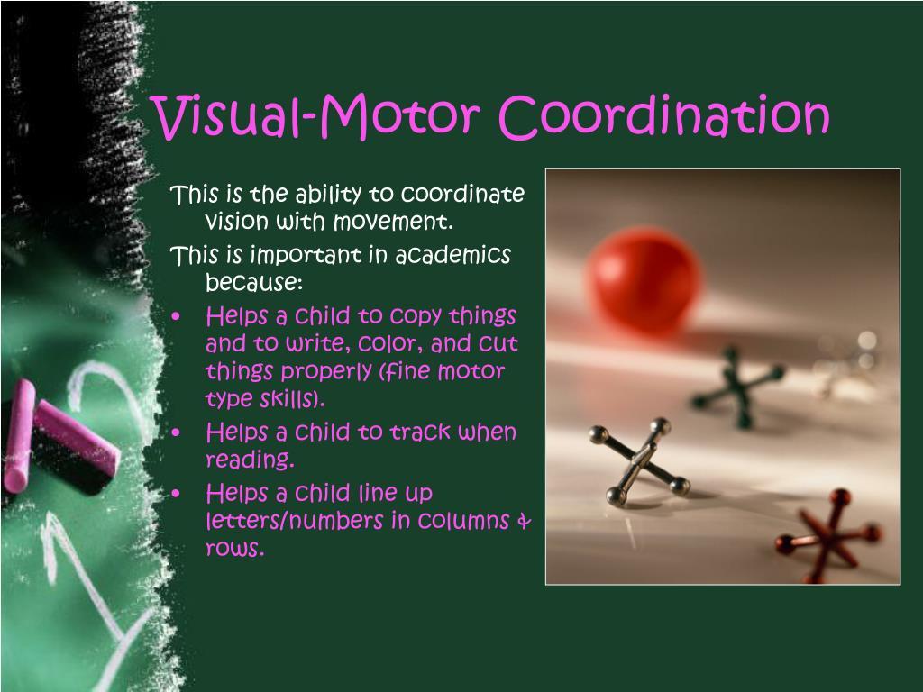 Visual-Motor Coordination