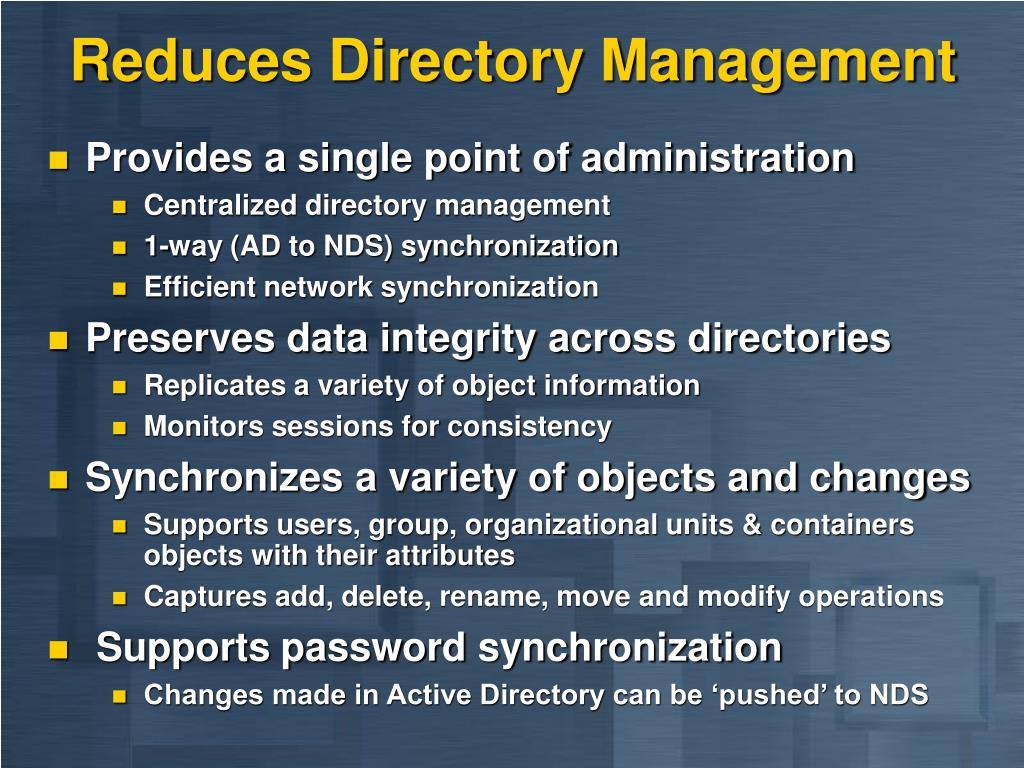 Reduces Directory Management
