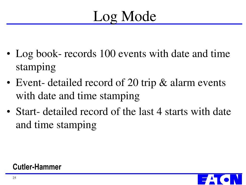 Log Mode