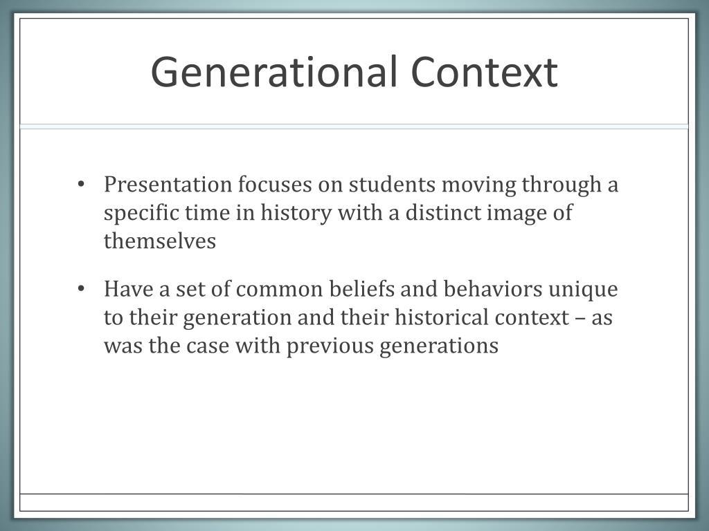 Generational Context