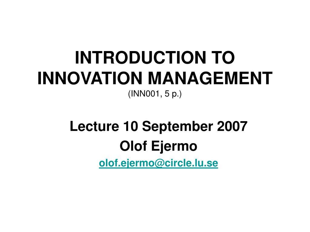 INTRODUCTION TO INNOVATION MANAGEMENT