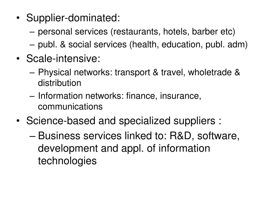 Supplier-dominated: