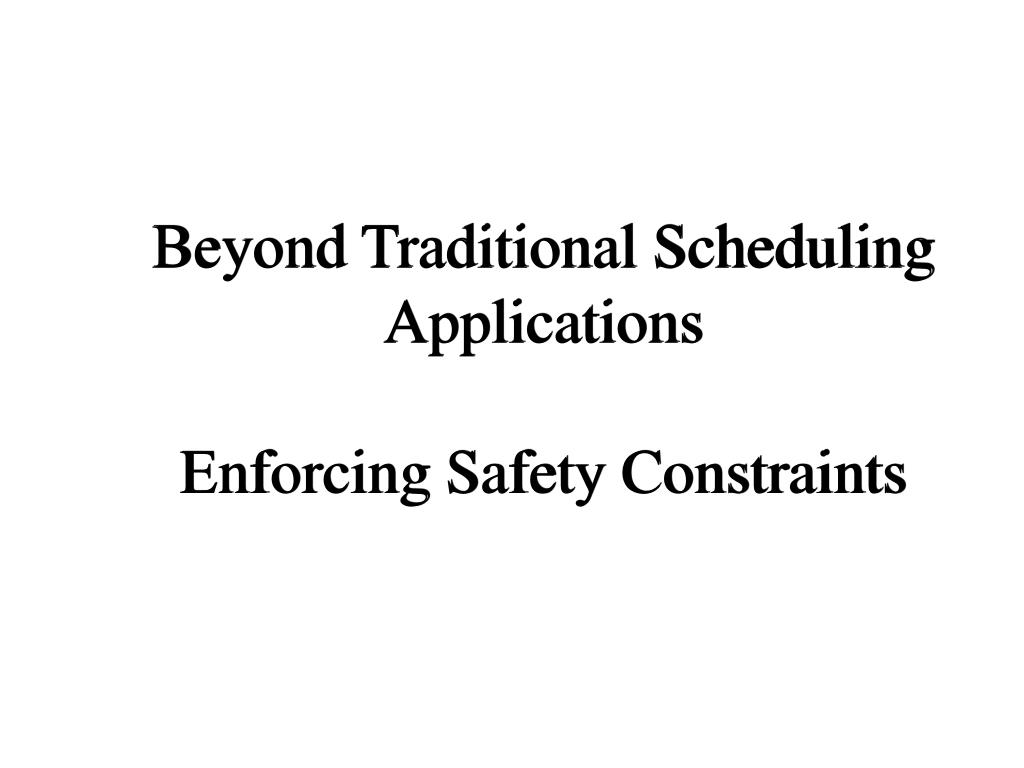 Beyond Traditional Scheduling Applications