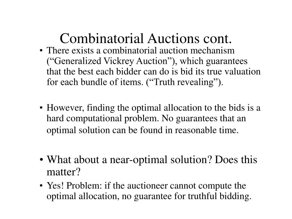 Combinatorial Auctions cont.