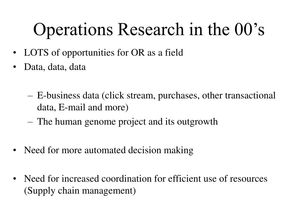 Operations Research in the 00's