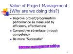 value of project management why are we doing this